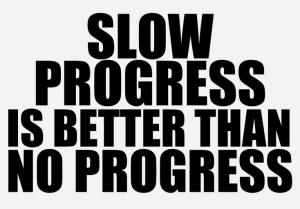 Motivational Quotes about Progress