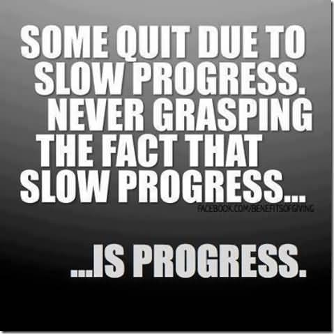 Progress Quotes New 48 Most Famous Progress Quotes Sayings To Inspire You